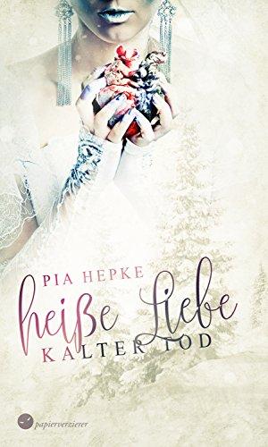 http://ilys-buecherblog.blogspot.de/2017/01/rezension-heie-liebe-kalter-tod-von-pia.html