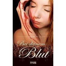 Bei deinem Blut