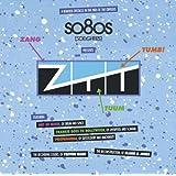So80s (So Eighties) Presents Ztt