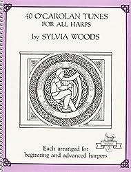 Sylvia Woods 40 O' Carolan Tunes For All Harps