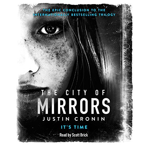 The City of Mirrors: The Passage Trilogy, Book 3