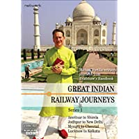 Great Indian Railway Journeys: Series 1