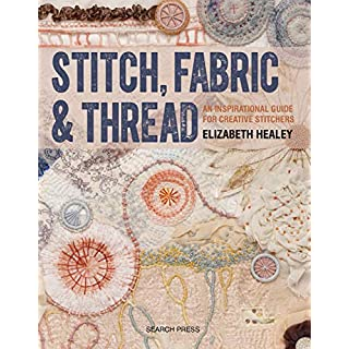 Stitch, Fabric & Thread (English Edition)
