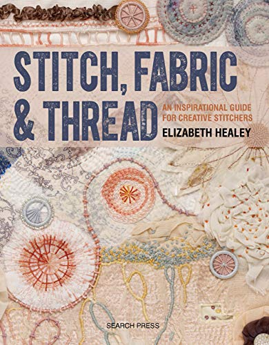 Stitch, Fabric & Thread (English Edition) -