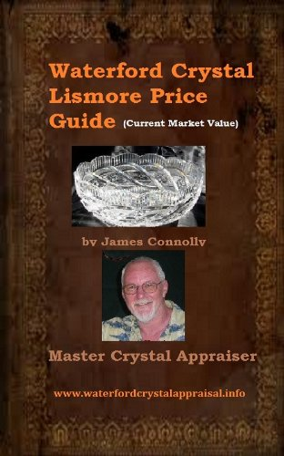 Waterford Crystal Lismore Price Guide (English Edition)