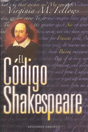 El código Shakespeare (NARRATIVA) por VIRGINIA M. FELLOWS