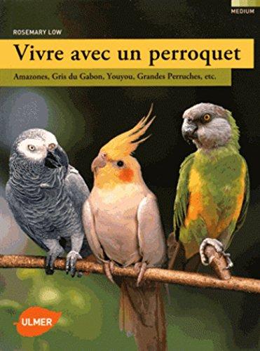 Vivre avec un perroquet