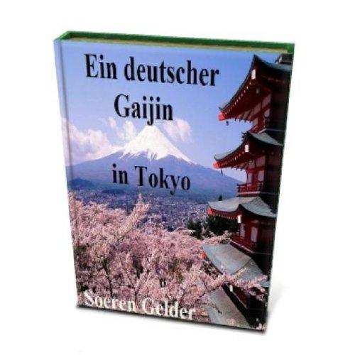 Ein deutscher Gaijin in Tokyo - Japan Reisebudget - Tips
