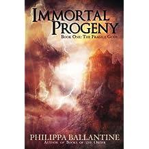 Immortal Progeny: Volume 1 (Fragile Gods)