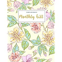 Monthly Bill Planner and Organizer: bill and budget journal | 3 Year Calendar 2020-2022 Budget Planner | Weekly Expense Tracker Bill Organizer ... Gift for Mom (Financial Planner Budget Book)