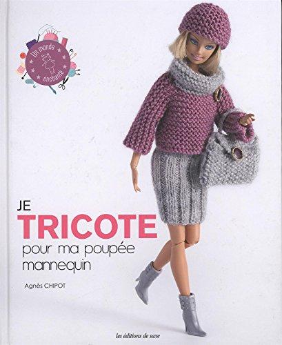 Je tricote pour ma poupée mannequin