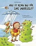 Was ist denn das für eine Jahreszeit?: Das Jahreszeiten-Suchspaß-Wimmelbuch (Band 5) (Ralf Butschkow: Suchspaß-Wimmelbücher, Band 5)