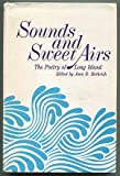 Title: Sounds and sweet airs The poetry of Long Island Em