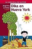 Dika en Nueva York (La mochila de Astor. Serie roja)