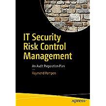 IT Security Risk Control Management: An Audit Preparation Plan (English Edition)