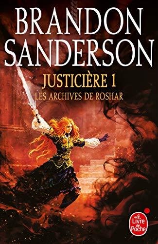 Justicière, Volume 1 (Les Archives de Roshar, Tome 3) par  Brandon Sanderson