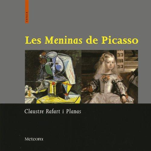 Meninas De Picasso, Les (Cat) (La roda de Faistos) por Claustre Rafart Planas