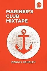 Mariner's Club Mixtape (Travel 6 of 1)