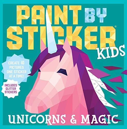 Paint by Sticker Kids: Unicorns and Magic di Workman Publishing