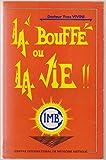 La Bouffe ou la vie ! ou la Médecine biotique