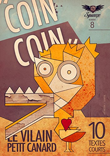 Coin coin le vilain petit canard: Squeeze n°8 (French Edition)