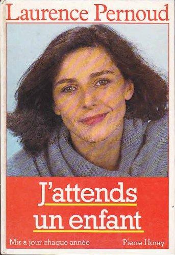 J'Attends un Enfant 1988 par Pernoud Laurence