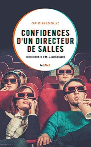 Confidences d'un directeur de salles par Christian Séveillac