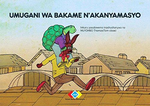 Umugani wa Bakame n'akanyamasyo (Kinyarwanda)