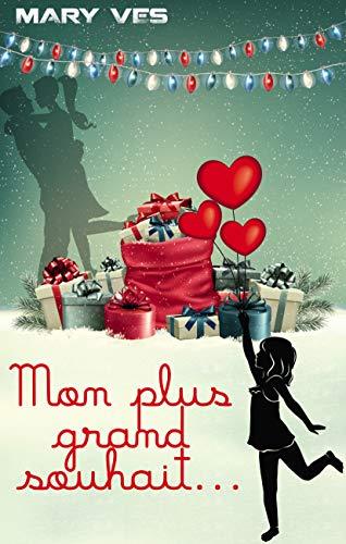 Mon plus grand souhait par Mary VES