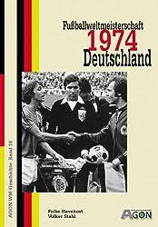 AGON-WM-Geschichte, Bd. 10: Fußballweltmeisterschaft 1974 Deutschland
