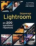 Dépannage Lightroom : En 200 questions/réponses