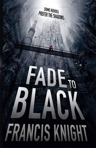 Fade To Black (Rojan Dizon Novels)