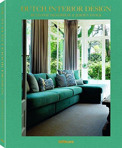 Dutch Interior Design, Ein einzigartiges Coffee Table Book, das tiefe Einblicke in zeitgenössisches niederländisches Interior Design gewährt (mit ... und Französisch) - 25x32 cm, 256 Seiten
