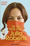Je ne suis pas Julia Roberts