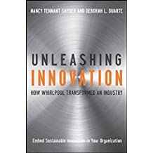 Unleashing Innovation: How Whirlpool Transformed an Industry by Nancy Tennant Snyder (2008-08-11)