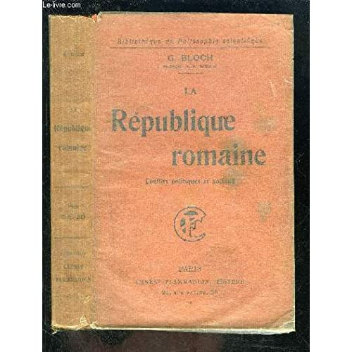 La République romaine, conflits politiques et sociaux