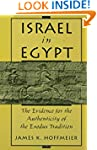 Israel in Egypt: The Evidence for the...