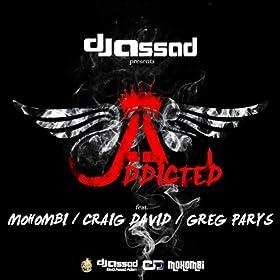 Addicted (feat. Mohombi, Craig David, Greg Parys) [Radio Edit]