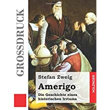 Amerigo (Großdruck): Die Geschichte eines historischen Irrtums