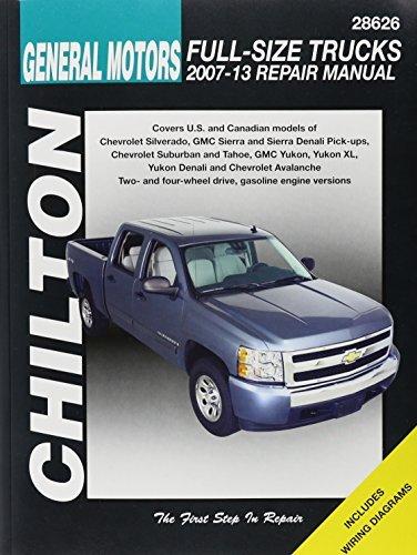 Chilton's General Motors Full-Size Trucks 2007-13 Repair Manual: Covers U.S. and Canadian Models of Chevrolet Silverado, GMC Sierra and Sierra Denali ... Yuko (Chilton's Total Car Care Repair Manual) by Mike Stubblefield (2014-12-24)