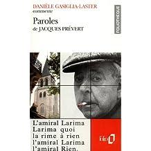 Paroles de Jacques Prévert (Essai et dossier)