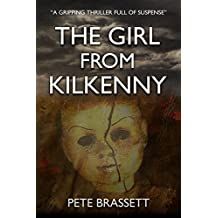THE GIRL FROM KILKENNY: a gripping thriller full of suspense (English Edition)
