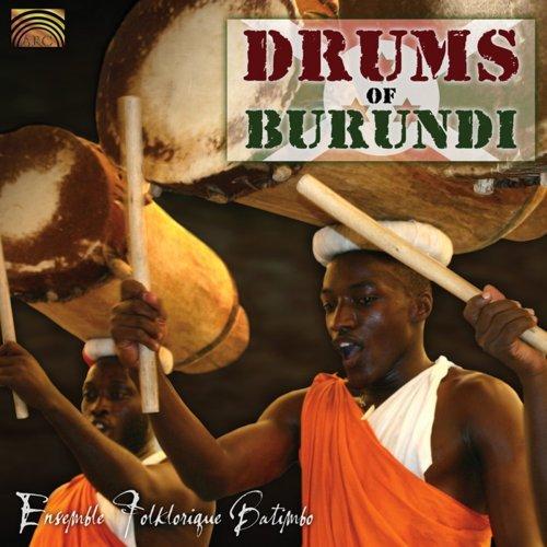 Drums of Burundi by Ensemble Folklorique Batimbo (2007-10-23)