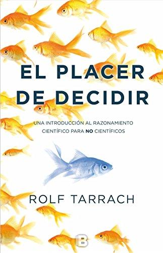 El Placer De Decidir (NB NO FICCION)