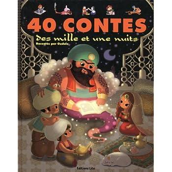 J'Aime les Histoires : 40 Contes des Mille et une Nuits - Dès 3 ans