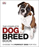 The Complete Dog Breed Book (Dk)