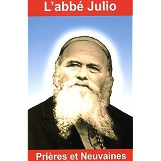 L'abbé Julio, prières et neuvaines