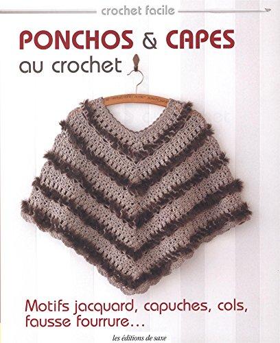 Ponchos et capes au crochet (Crochet facile)