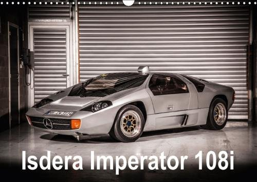 Isdera Imperator 108i (Wall Calendar 2018 DIN A3 Landscape): The Isdera Imperator 108i was a low-volume German supercar produced from 1984 to 1993. (Monthly calendar, 14 pages ) (Calvendo Technology) -