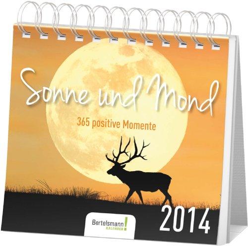 Sonne und Mond 2014 Postkartenkalender: 365 positive Momente